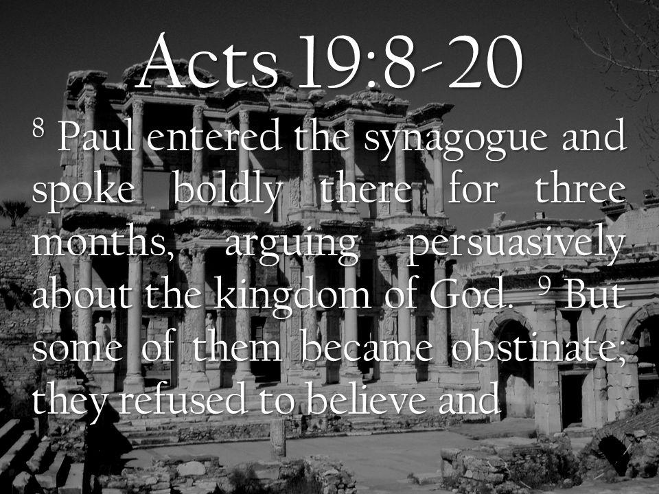 Paul in Ephesus Acts 19:8-20