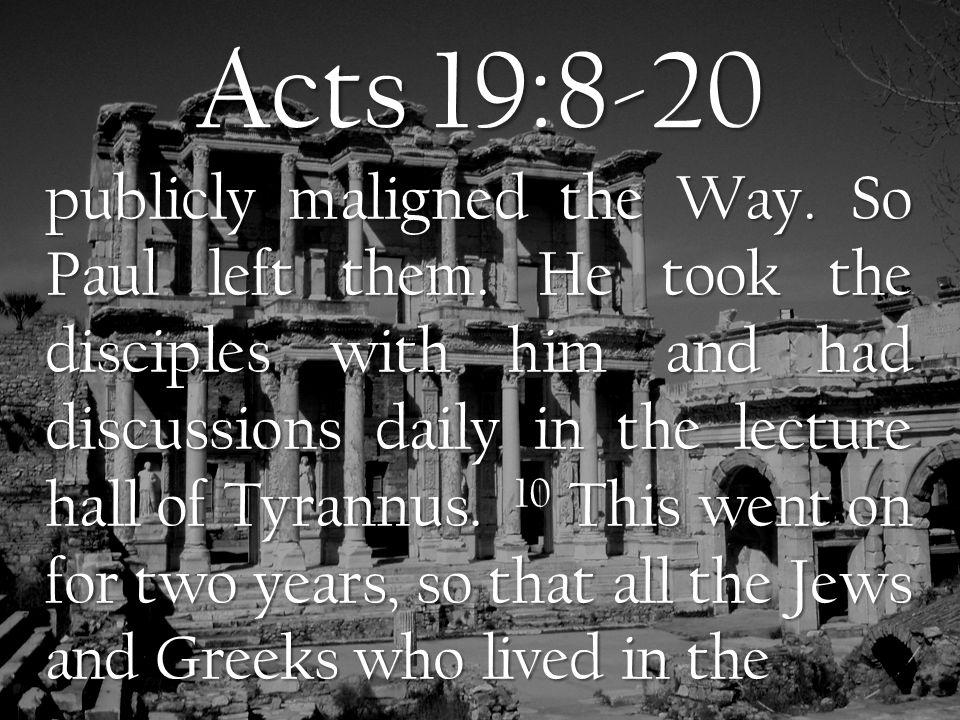 Paul Looked For Opportunities  He spent time in Ephesus.  He spoke boldly in Ephesus.