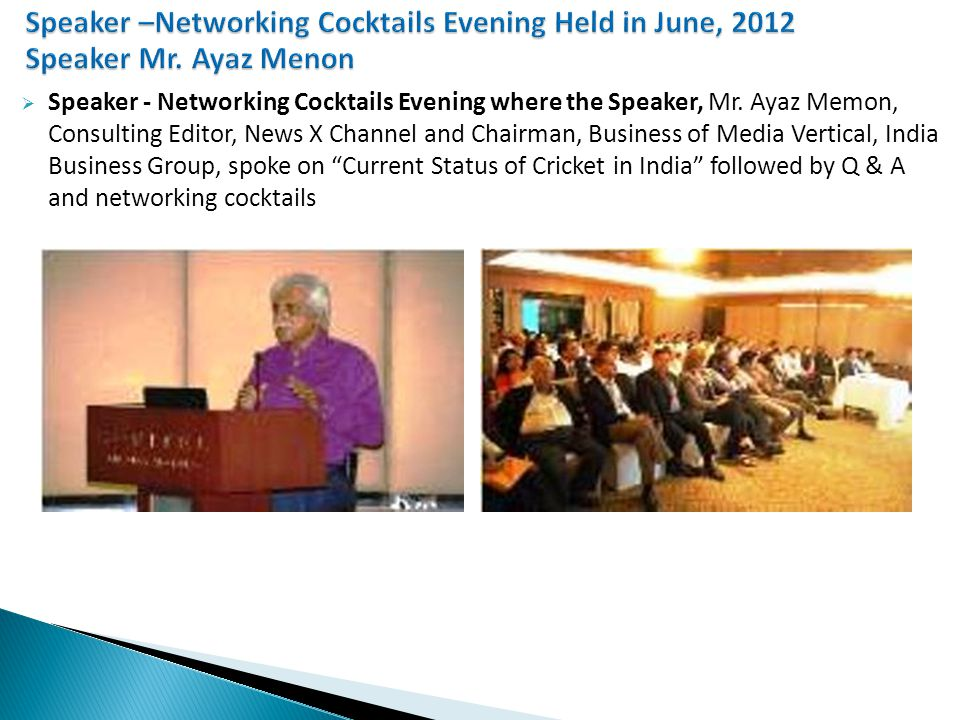  Speaker - Networking Cocktails Evening where the Speaker, Mr.