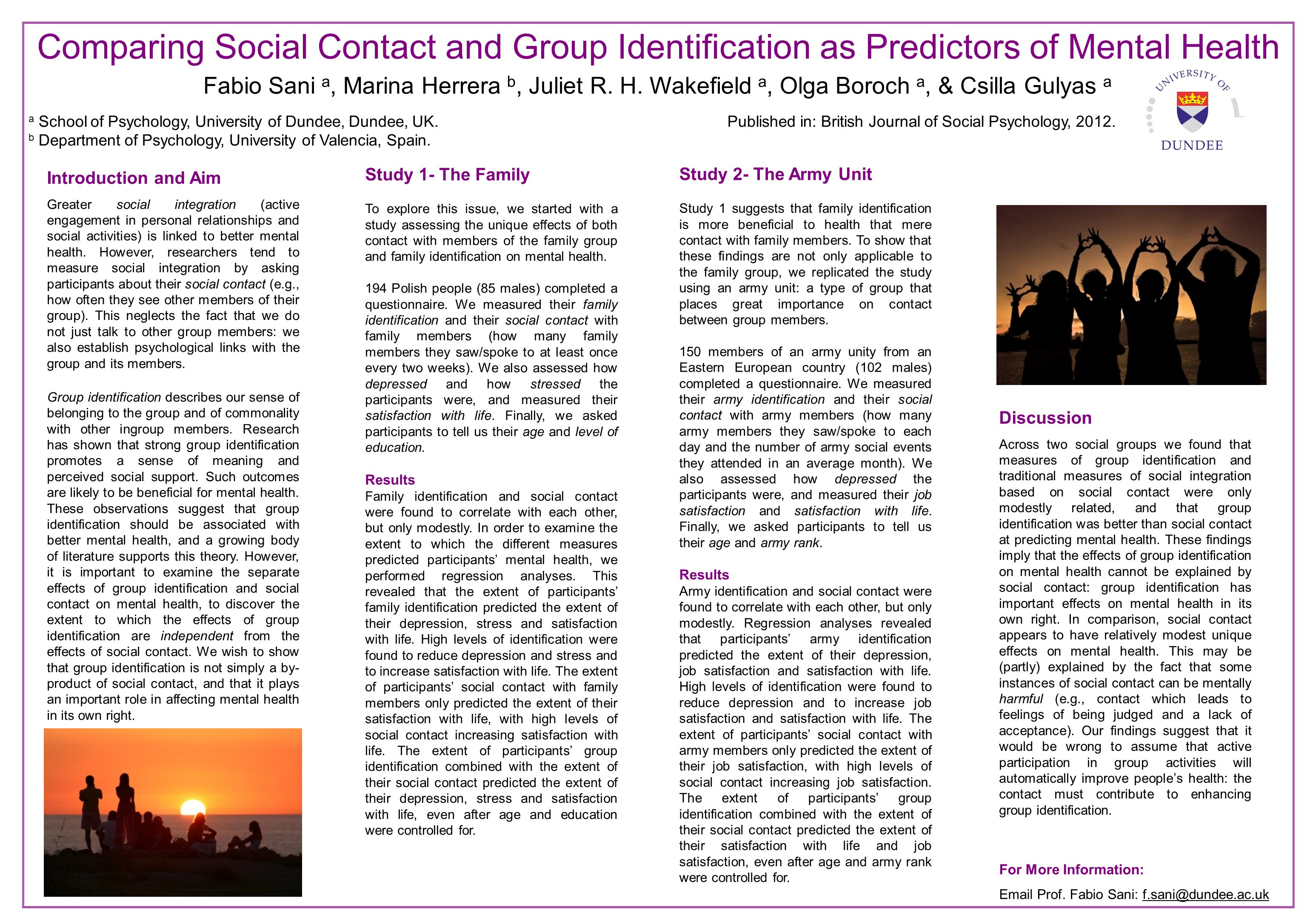 Introduction and Aim Greater social integration (active engagement in personal relationships and social activities) is linked to better mental health.