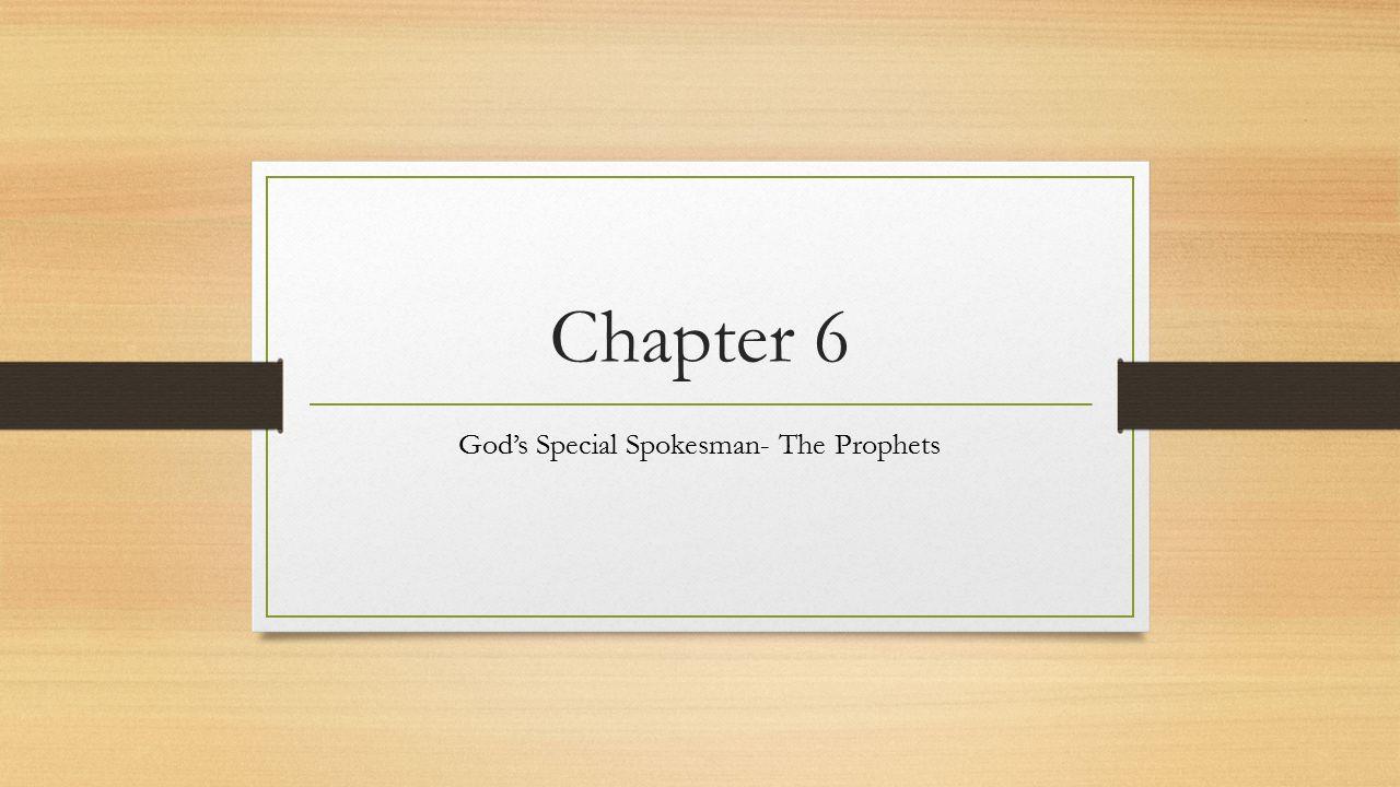 Lesson 1:Prophets Read paragraphs 1-6