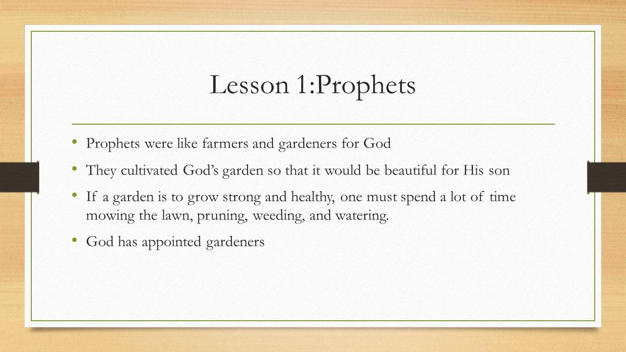 Lesson 1:Prophets