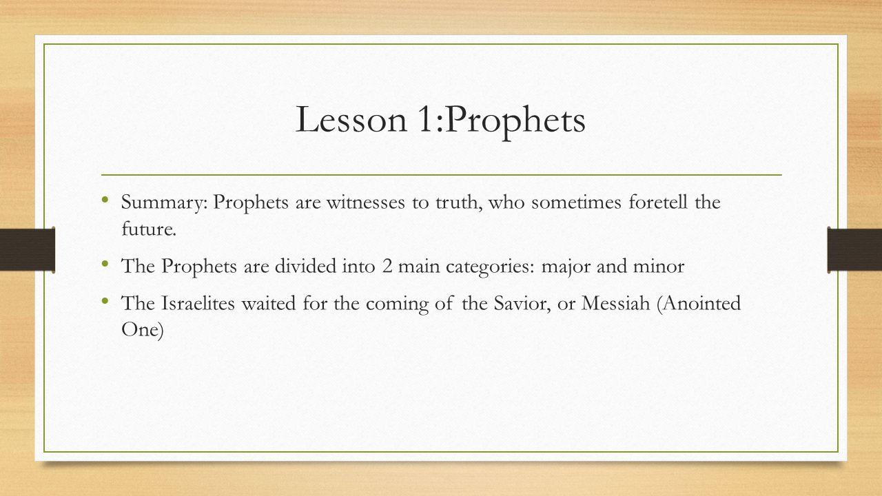 Lesson 2: Elijah and Elisha Read paragraphs 7-9