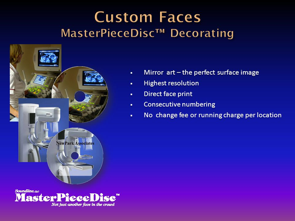 Mirror art – the perfect surface image  Highest resolution  Direct face print  Consecutive numbering  No change fee or running charge per locati