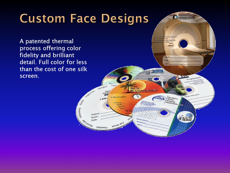 A patented thermal process offering color fidelity and brilliant detail.