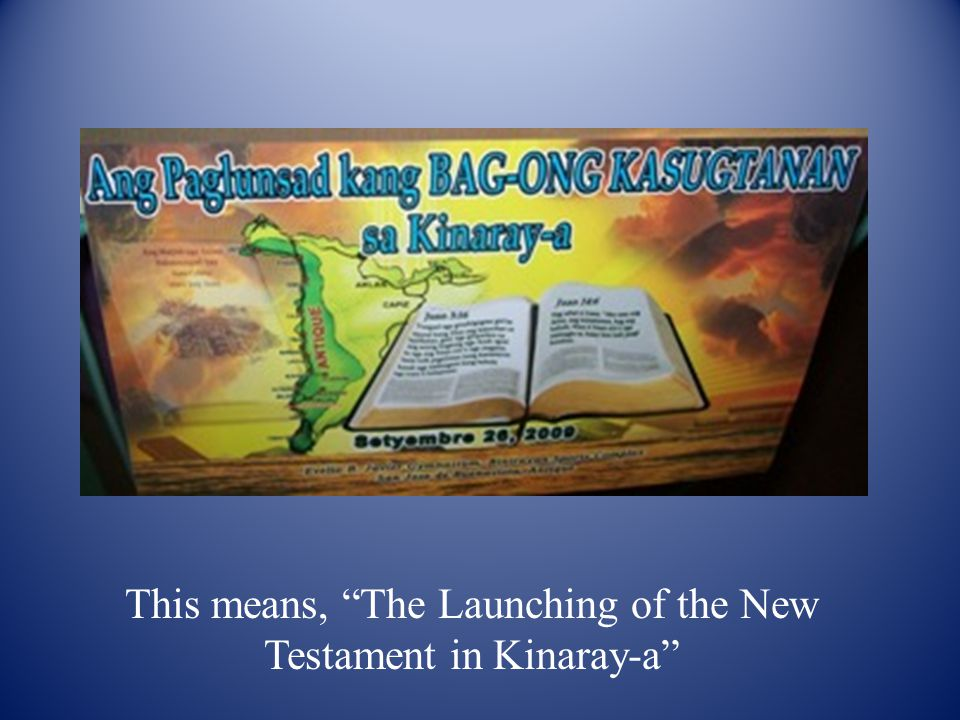 This means, The Launching of the New Testament in Kinaray-a