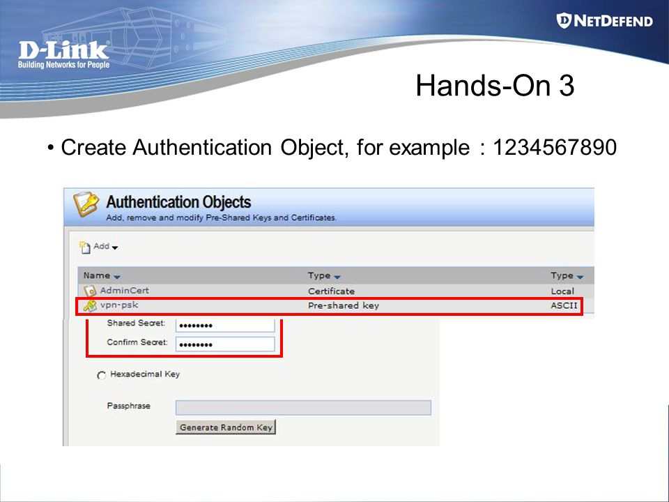 Hands-On 3 Create Authentication Object, for example : 1234567890