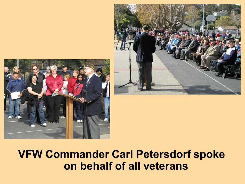 VFW Commander Carl Petersdorf spoke on behalf of all veterans