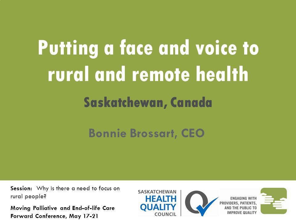 Saskatchewan at a Glance ~1,030,000 people 650,000 km 2  1.58 persons/km 2 13 Regional Health Authorities 53.5% live in Saskatoon and Regina Qu'Appelle RHAs 3.5% live in Northern RHAs
