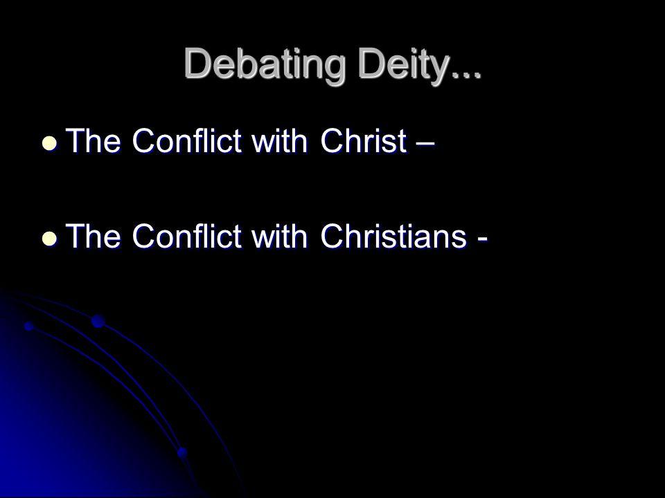Debating Deity...