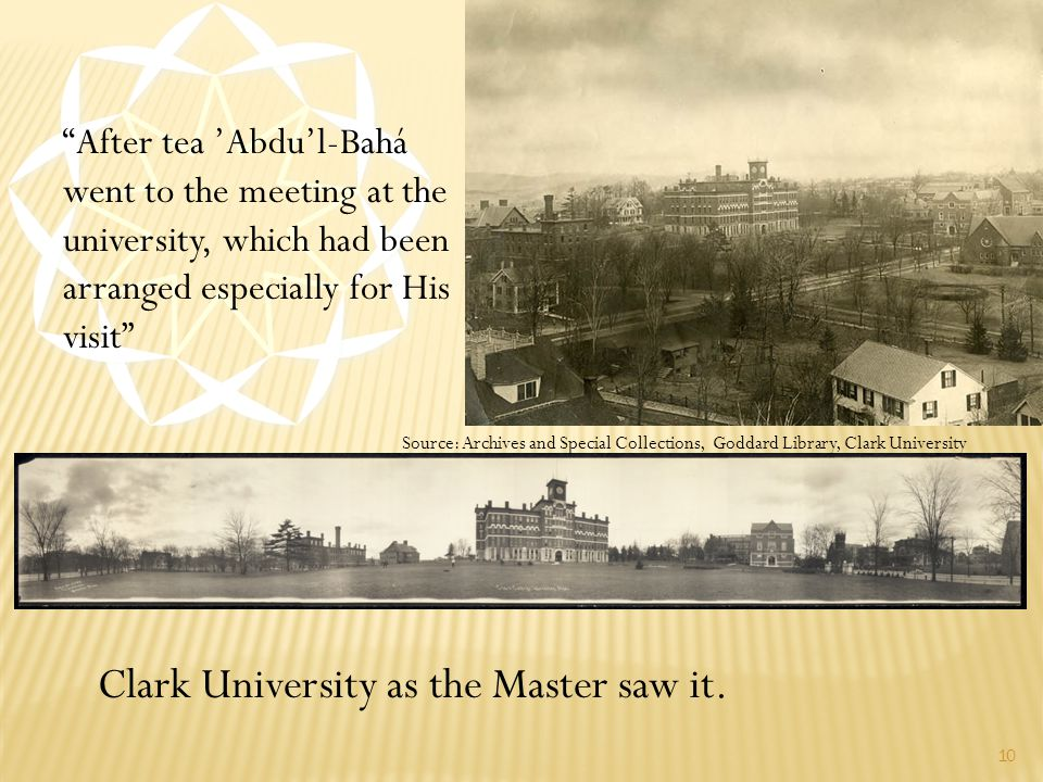 10 Clark University as the Master saw it.