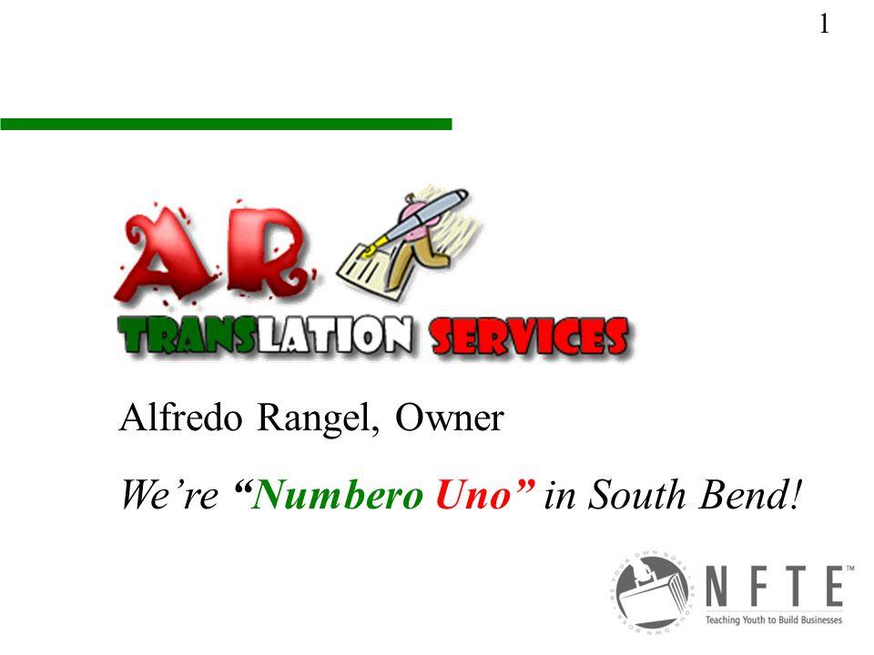 Alfredo Rangel, Owner We're Numbero Uno in South Bend! 1