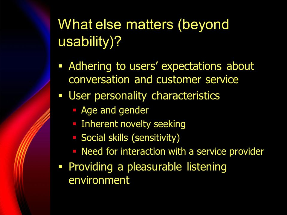 What else matters (beyond usability).