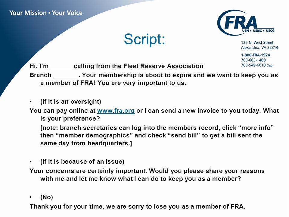 www.fra.org Script: Hi. I'm ______ calling from the Fleet Reserve Association Branch _______.
