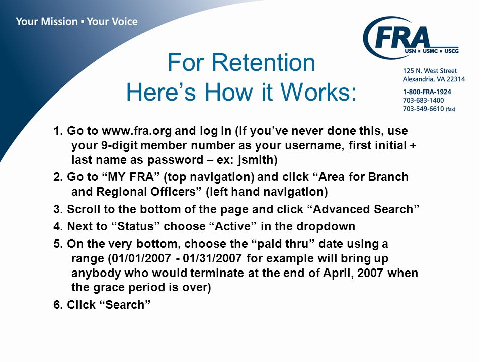 www.fra.org For Retention Here's How it Works: 1.
