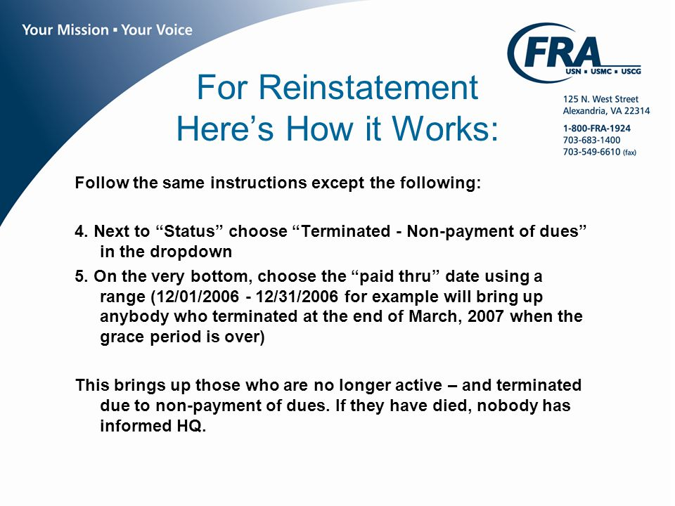 www.fra.org For Reinstatement Here's How it Works: Follow the same instructions except the following: 4.