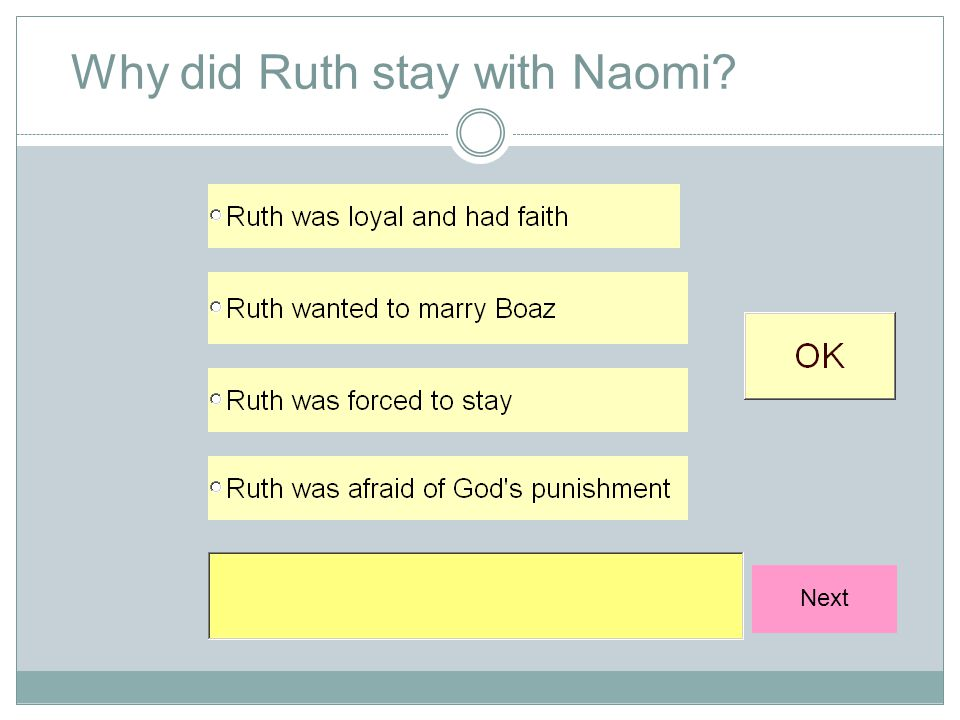 Next Why did Ruth stay with Naomi?