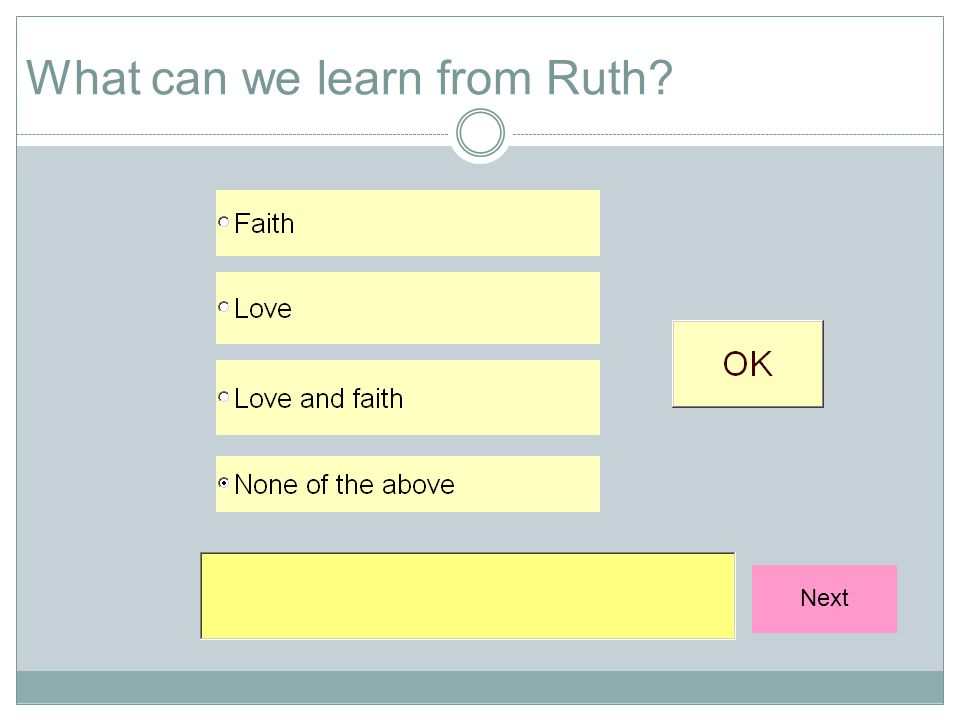 What can we learn from Ruth? Next