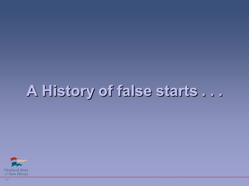 A History of false starts...
