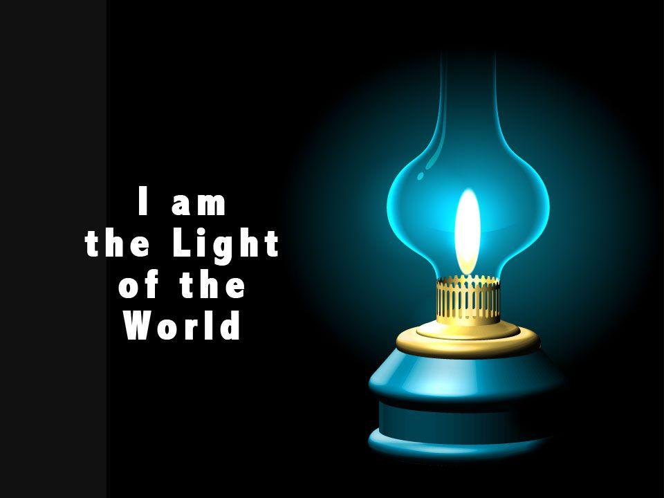 Jesus said I am _______________of the world Light John 8:12 When Jesus spoke again to the people, he said, I am the light of the world.