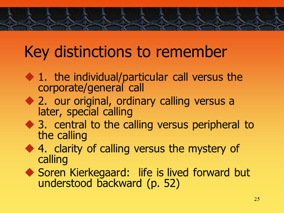 25 Key distinctions to remember  1.