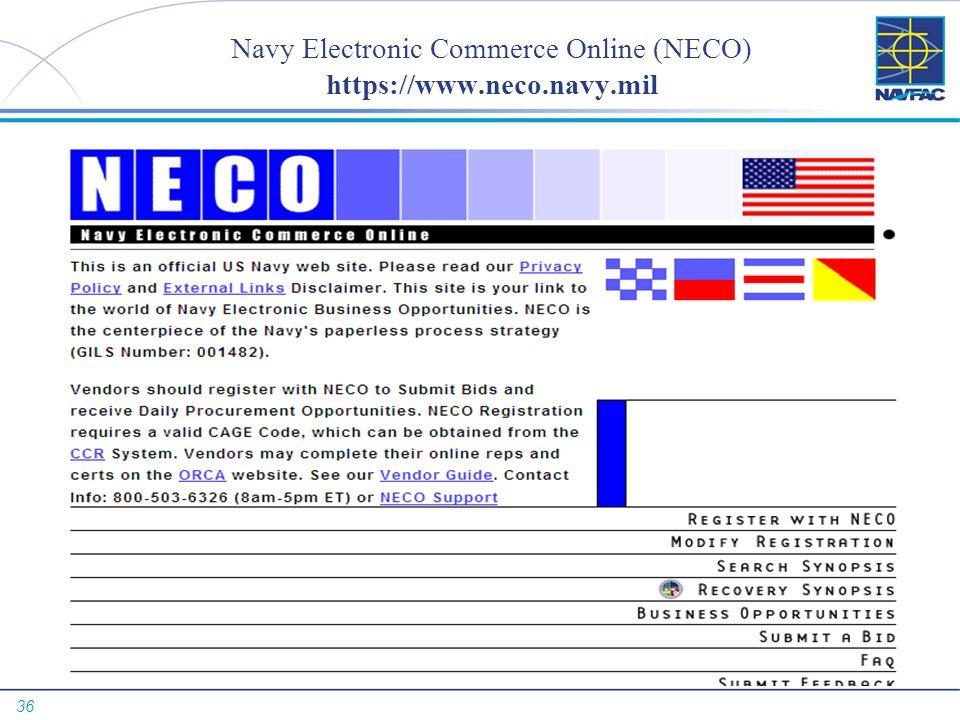 36 Navy Electronic Commerce Online (NECO) https://www.neco.navy. mil