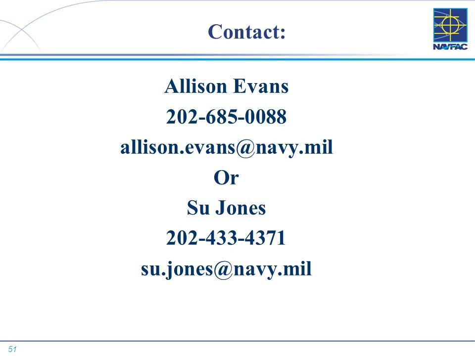 51 Contact: Allison Evans 202-685-0088 allison.evans@navy.mil Or Su Jones 202-433-4371 su.jones@navy.mil