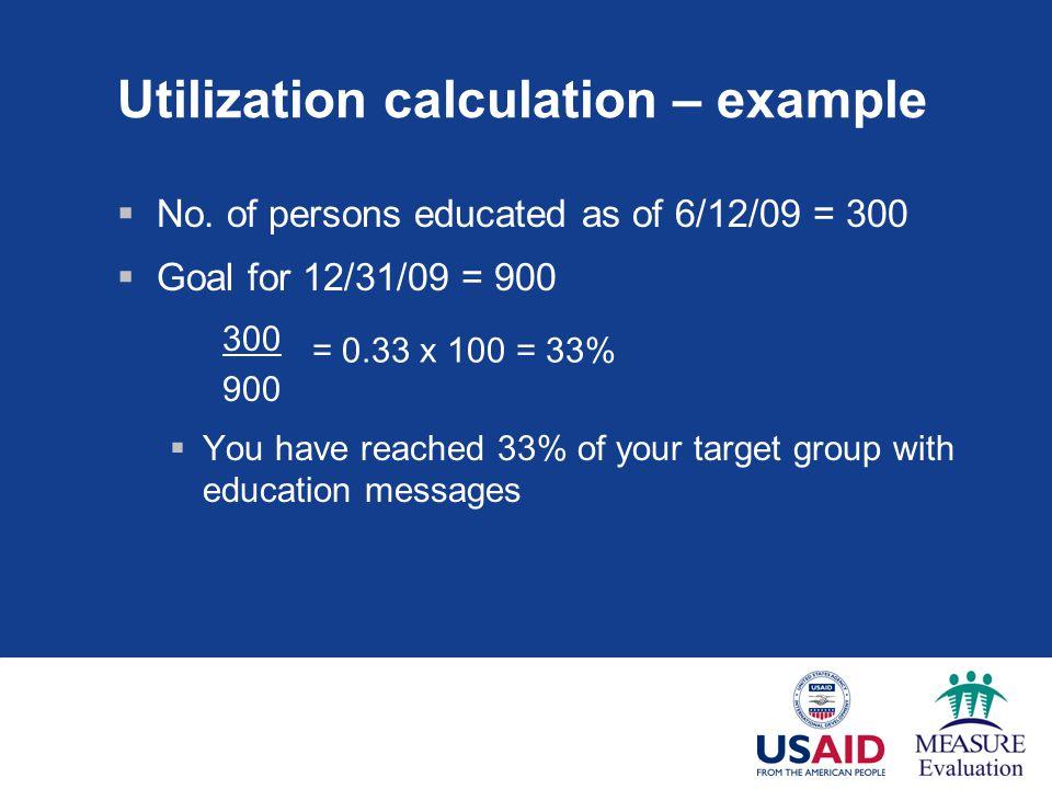 Utilization calculation – example  No.