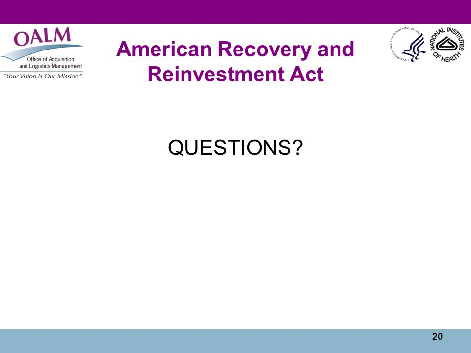 20 American Recovery and Reinvestment Act QUESTIONS
