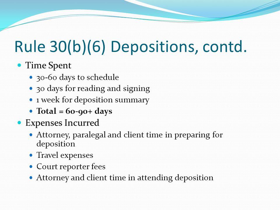 Rule 30(b)(6) Depositions, contd.