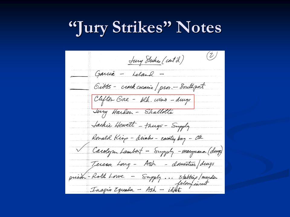 Jury Strikes Notes