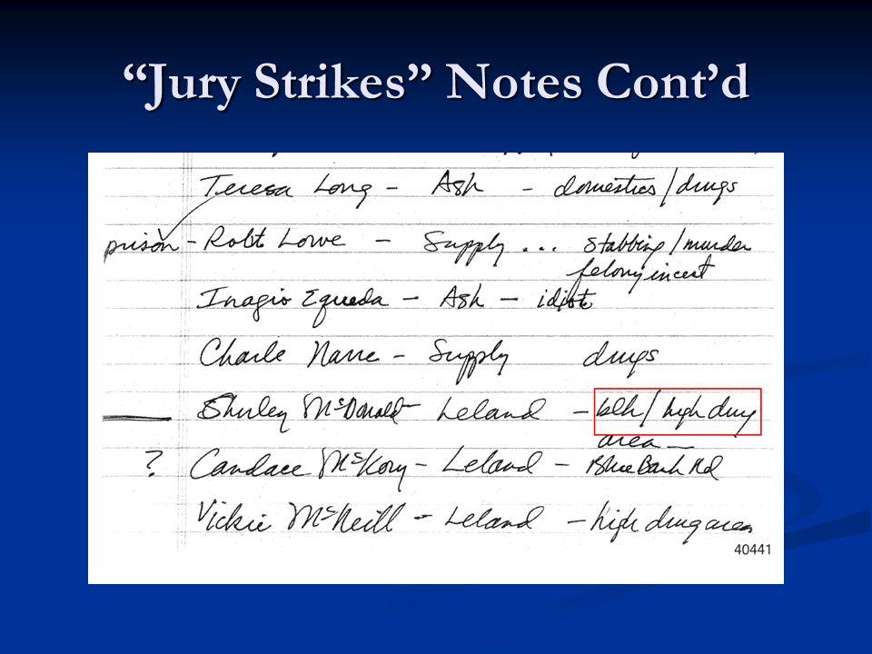 Jury Strikes Notes Cont'd
