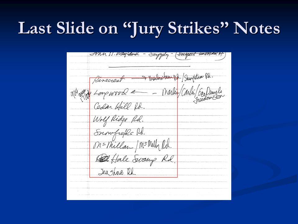 Last Slide on Jury Strikes Notes