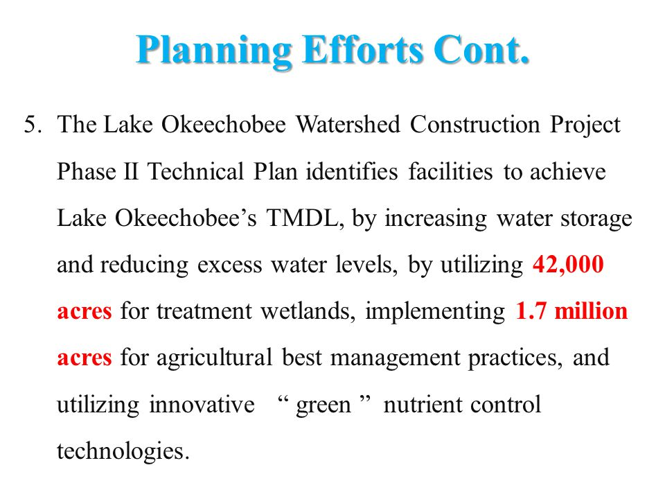 Planning Efforts Cont.