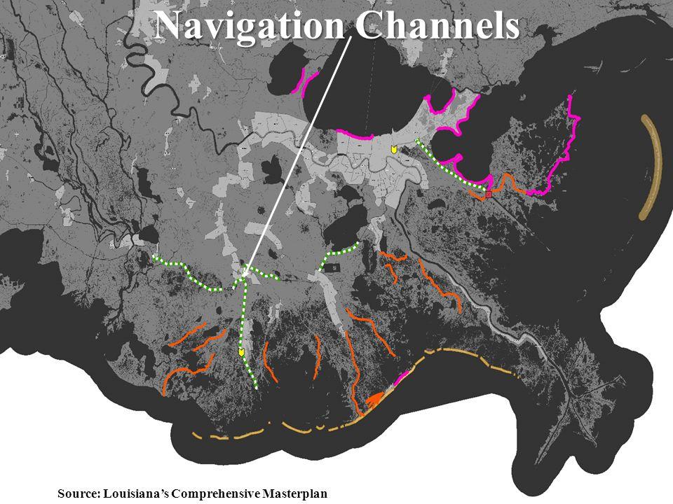 29 Navigation Channels Source: Louisiana's Comprehensive Masterplan