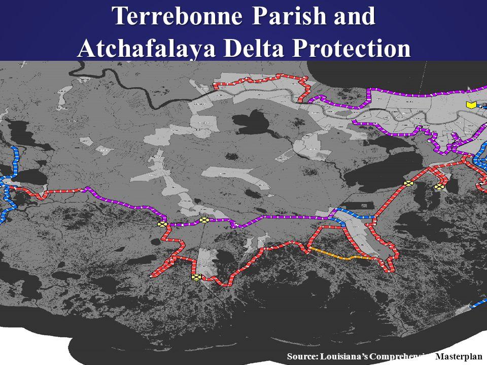 43 Terrebonne Parish and Atchafalaya Delta Protection Source: Louisiana's Comprehensive Masterplan