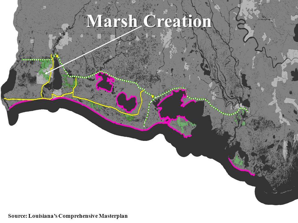 52 Marsh Creation Source: Louisiana's Comprehensive Masterplan