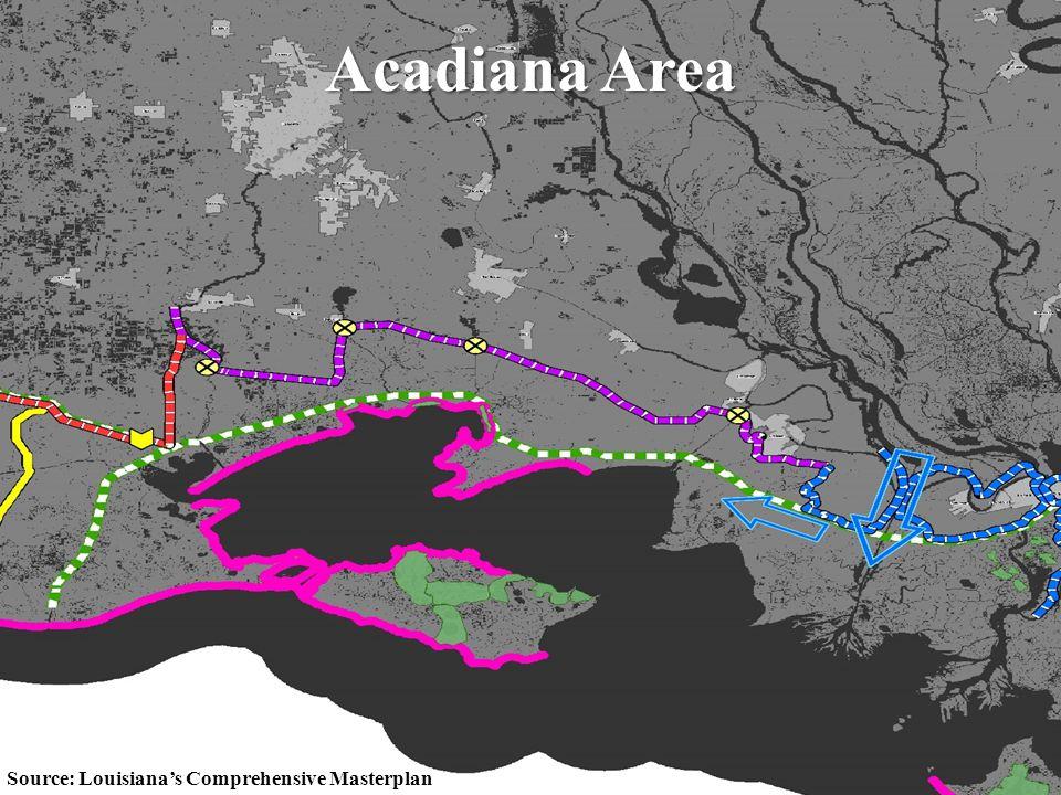 55 Acadiana Area Source: Louisiana's Comprehensive Masterplan