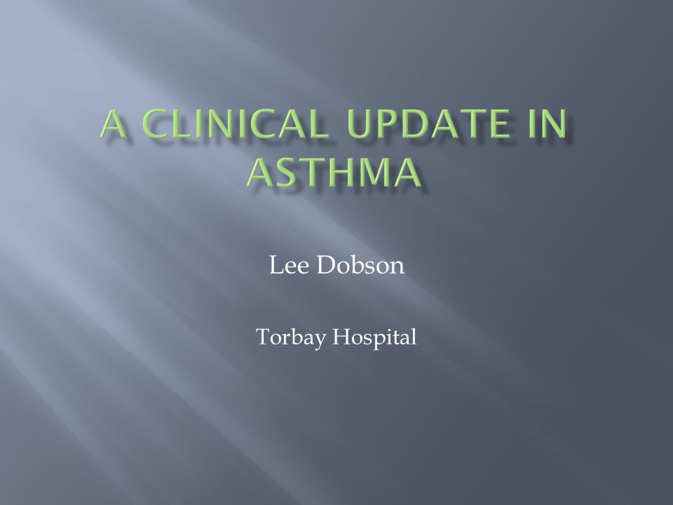 Definition of asthma Diagnosis and natural history.