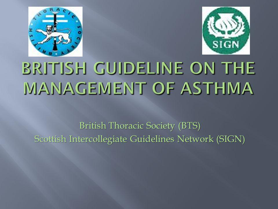 British Thoracic Society (BTS) Scottish Intercollegiate Guidelines Network (SIGN)