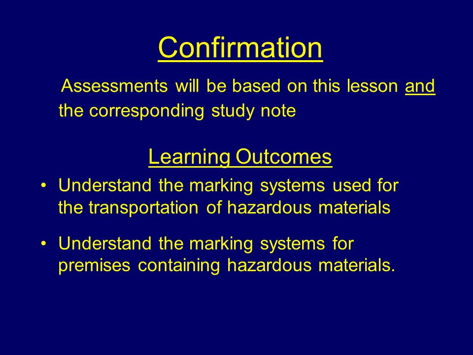 Confirmation Assessments will be based on this lesson and the corresponding study note Learning Outcomes Understand the marking systems used for the t