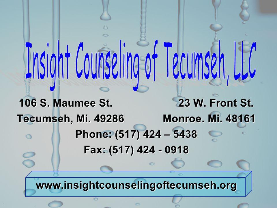 106 S. Maumee St. 23 W. Front St. Tecumseh, Mi.