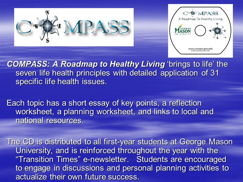 COMPASS: A Roadmap to Healthy Living 'brings to life' the seven life health principles with detailed application of 31 specific life health issues.