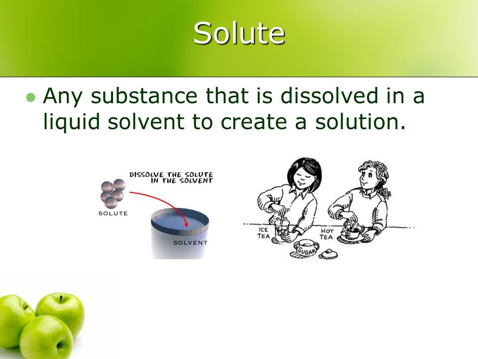 Solute Any substance that is dissolved in a liquid solvent to create a solution.