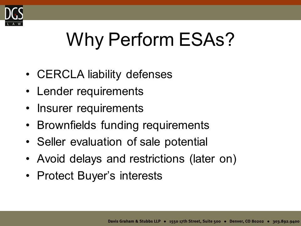 Why Perform ESAs.