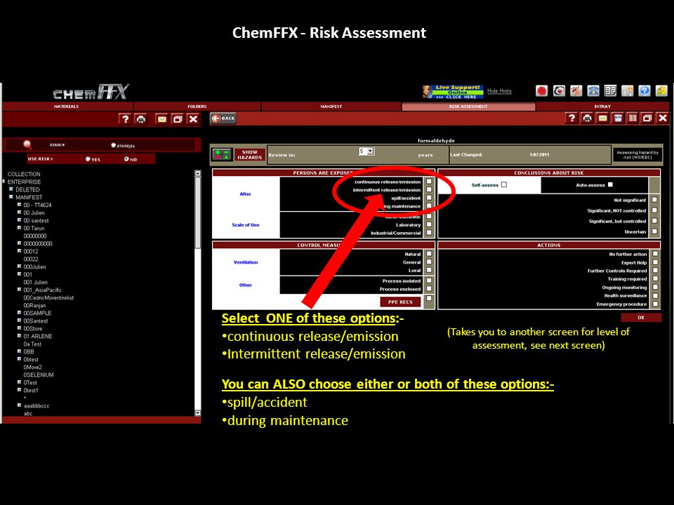 ChemFFX - Risk Assessment Select ONE of these options:- continuous release/emission Intermittent release/emission You can ALSO choose either or both of these options:- spill/accident during maintenance (Takes you to another screen for level of assessment, see next screen)