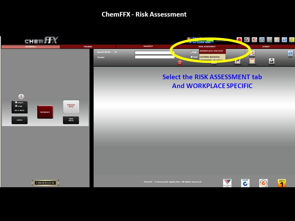 Select the RISK ASSESSMENT tab And WORKPLACE SPECIFIC ChemFFX - Risk Assessment