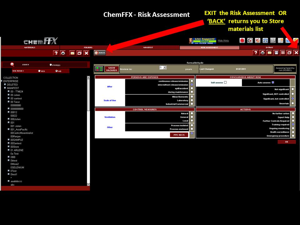 ChemFFX - Risk Assessment EXIT the Risk Assessment OR 'BACK' returns you to Store materials list