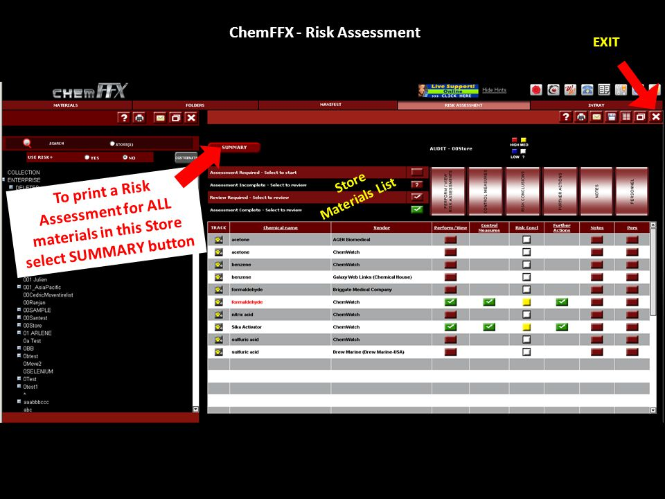 ChemFFX - Risk Assessment EXIT Store Materials List To print a Risk Assessment for ALL materials in this Store select SUMMARY button