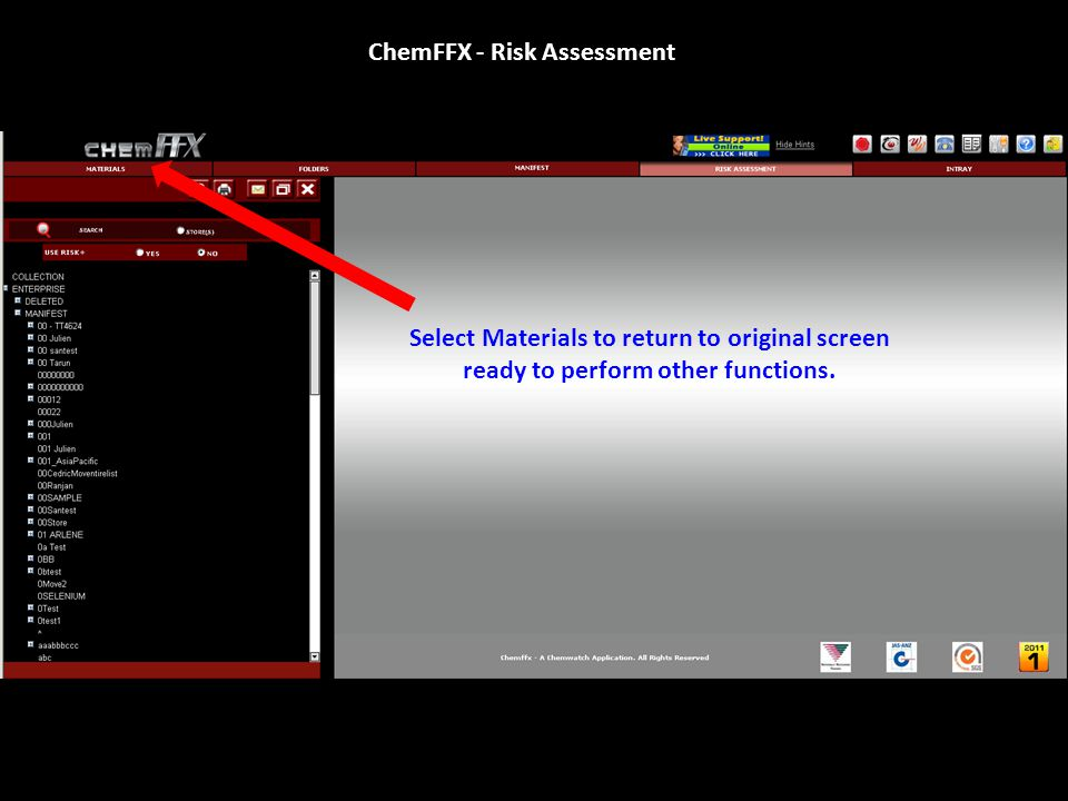 ChemFFX - Risk Assessment Select Materials to return to original screen ready to perform other functions.